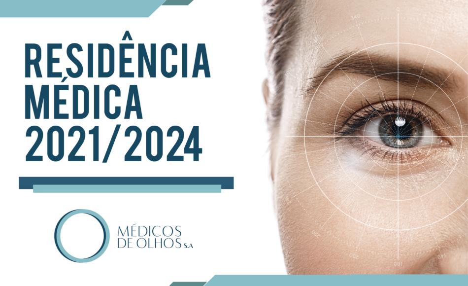 Vem aí | Programa de Residência Médica 2021/2024 Médicos de Olhos S.A